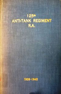 FRONT COVER 125TH ANTI TANK REGIMENT.JPG